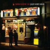Soho Scene '59 Jazz Goes Mod von Various Artists