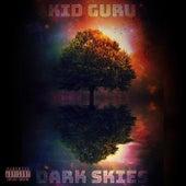 Dark Skies by KiD GuRu