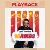 Eli Soares 10 Anos (Playback) by Eli Soares