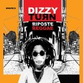 Riposte reggae de Dizzy Turn