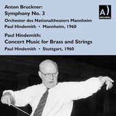 Bruckner: Symphony No. 3 - Hindemith: Konzertmusik for Brass & String Orchestra (Live) von Paul Hindemith