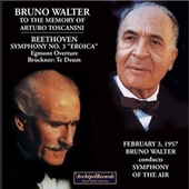 Bruno Walter to the Memory of Arturo Toscanini 02/03/1957 by Symphony of the Air