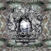 Black Rain by Prana