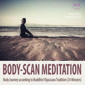 Body-Scan Meditation - Body Journey according to Buddhist Vipassana Tradition (24 minutes) von Pierre Bohn