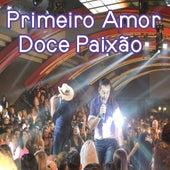Primeiro Amor / Doce Paixão (Ao vivo) de Jota Junior e Rodrigo