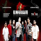 El Informante (feat. Los Mayitos De Sinaloa) - Single by La Edicion De Culiacan