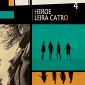 Heroe de Leira Catro