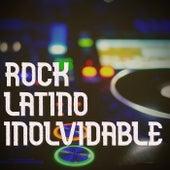 Rock Latino Inolvidable de Various Artists