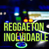 Reggaeton Inolvidable von Various Artists