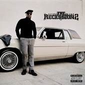 The Recession 2 von Jeezy