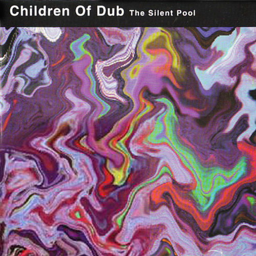 The Silent Pool by Children of Dub