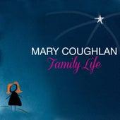 Family Life de Mary Coughlan