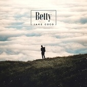 Betty (Acoustic) by Jake Coco