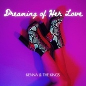 Dreaming of Her Love de Kenna