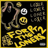 For the Loners, Part. 2 by Tara Britt