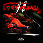 Straight from Hell 2 by Big Mota