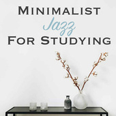 Minimalist Jazz for Studying von Various Artists