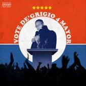 Vote De'Grigio 4 Mayor fra Neno De'Grigio