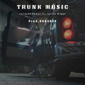 Trunk Music by Corey RED Kays