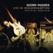 Live in Wolverhampton de Glenn Hughes