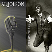 Come Sing With Me (Remastered) by Al Jolson