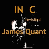 In C Revisited by James Quant