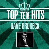 Top 10 Hits by Dave Brubeck