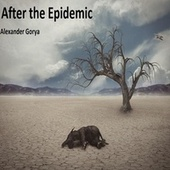 After the Epidemic by Alexander Gorya