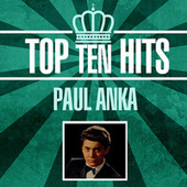 Top 10 Hits by Paul Anka