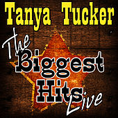 The Biggest Hits Live de Tanya Tucker