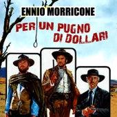 Per un pugno di dollari (Original Score) de Ennio Morricone