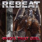 Who's That Girl von Rebeat