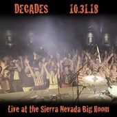Live at the Sierra Nevada Big Room by Decades