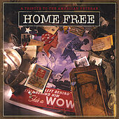 Home Free A Tribute To American Veterans by Various Artists