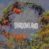 Shadowland by Bill King