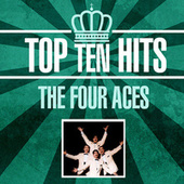 Top 10 Hits by Four Aces