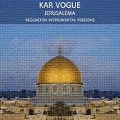 Jerusalema (Reggaeton Instrumental Versions) by Kar Vogue