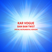 Bam Bam Twist (Reggaeton Instrumental Versions) by Kar Vogue