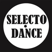 Selecto Dance by Various Artists