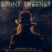 Recorded Live at The Machine Shop Recording Studio de Sunny Sweeney