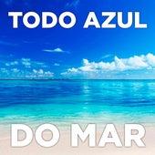 Todo Azul Do Mar (Cover) de Grupo Pérola Musical