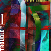 I Got Trouble (Cover) von Talita Rodrigues