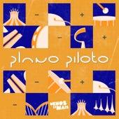 Plano Piloto, EP1 de Grupo Menos É Mais