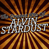 The Greatest Hits of Alvin Stardust by Alvin Stardust