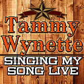 Singing My Song Live by Tammy Wynette