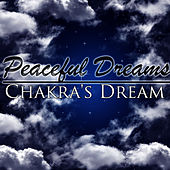 Peaceful Dreams by Chakra's Dream