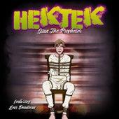 Hektek by Jsun The Prophesor