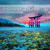 Distance Voices (Over the Islands Mix) von Frank Borell