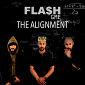 The Alignment by Fla$h Gme