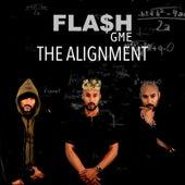 The Alignment de Fla$h Gme